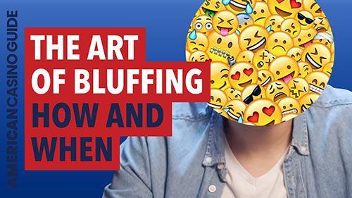فنون بلوف زدن در بازی پوکر The Art of Bluffing